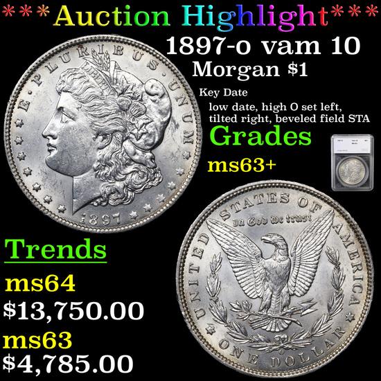 ***Auction Highlight*** 1897-o vam 10  Morgan Dollar $1 Graded ms63+ By SEGS (fc)