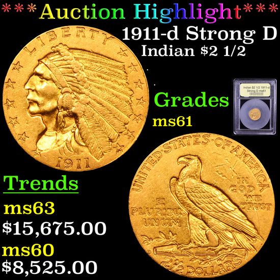 ***Auction Highlight*** 1911-d Strong D Gold Indian Quarter Eagle $2 1/2 Graded BU+ By USCG (fc)