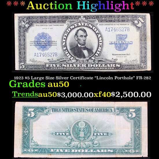 """***Auction Highlight*** 1923 $5 Large Size Silver Certificate """"Lincoln Porthole"""" FR-282 Grades AU, A"""