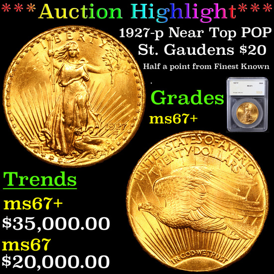 ***Auction Highlight*** 1927-p Near Top POP Gold St. Gaudens Double Eagle $20 Graded ms67+ By SEGS (