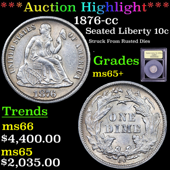 ***Auction Highlight*** 1876-cc Seated Liberty Dime 10c Graded GEM+ Unc By USCG (fc)