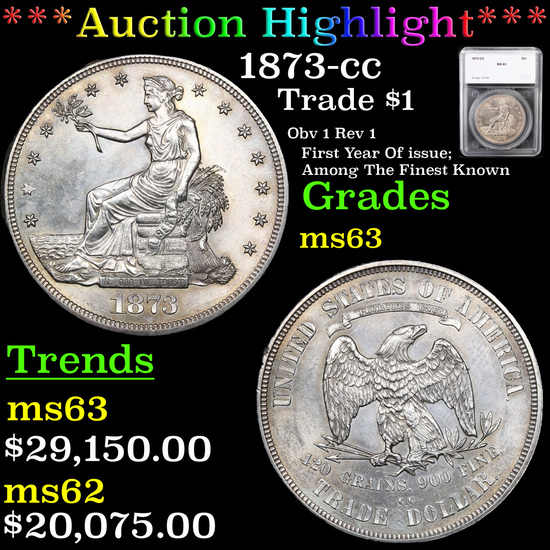 ***Auction Highlight*** 1873-cc Trade Dollar $1 Graded ms63 By SEGS (fc)