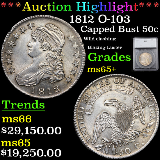 ***Auction Highlight*** 1812 O-103 Capped Bust Half Dollar 50c Graded ms65+ By SEGS (fc)