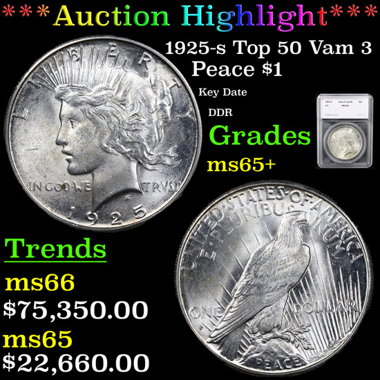 ***Auction Highlight*** 1925-s Top 50 Vam 3 Peace Dollar $1 Graded ms65+ By SEGS (fc)