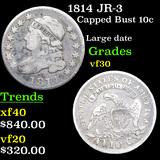 1814 JR-3 Capped Bust Dime 10c Grades vf++