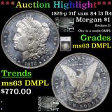 ***Auction Highlight*** 1878-p 7tf vam 84 I3 R4 Morgan Dollar $1 Graded ms63 DMPL By SEGS (fc)