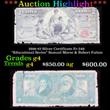 ***Auction Highlight*** 1896 $2 Silver Certificate Fr-248