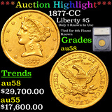 ***Auction Highlight*** 1877-CC Gold Liberty Half Eagle $5 Graded au58 By SEGS (fc)