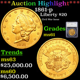 ***Auction Highlight*** 1861-p Gold Liberty Double Eagle $20 Graded ms61 By SEGS (fc)