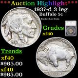 ***Auction Highlight*** 1937-d 3 leg Buffalo Nickel 5c Graded xf40 By SEGS (fc)