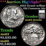 ***Auction Highlight*** 1922 Grant w/Star Old Commem Half Dollar 50c Graded ms63 details By SEGS (fc