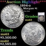 ***Auction Highlight*** 1894-o Morgan Dollar $1 Graded ms62 By SEGS (fc)