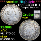 ***Auction Highlight*** 1796 BB-61 B-4 Draped Bust Dollar $1 Graded vf30 By SEGS (fc)