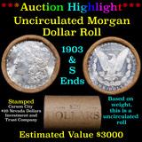 ***Auction Highlight*** 1903 & S Uncirculated Morgan Dollar Shotgun Roll (fc)