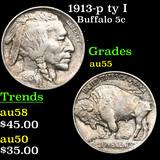 1913-p ty I Buffalo Nickel 5c Grades Choice AU