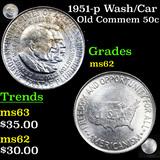 1951-p Wash/Car Old Commem Half Dollar 50c Grades Select Unc