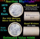 ***Auction Highlight*** Pre 1921 Morgan Silver Dollar $1 Roll 20 Coins Bullion & Exchange Bank 1879