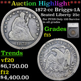 ***Auction Highlight*** 1872-cc Briggs 1-A Seated Liberty Quarter 25c Graded f15 By SEGS (fc)