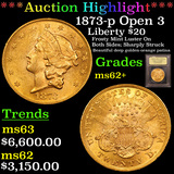 ***Auction Highlight*** 1873-p Open 3 Gold Liberty Double Eagle 20 Graded Select Unc By USCG (fc)