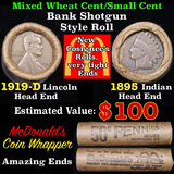 Mixed small cents 1c orig shotgun roll, 1919-d Wheat Cent, 1895 Indian Cent other end, McDonalds Wra