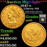 ***Auction Highlight*** 1847-o Gold Liberty Eagle 10 Graded Choice AU By USCG (fc)