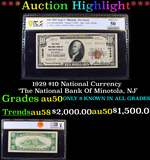 ***Auction Highlight*** PCGS 1929 $10 National Currency 'The National Bank Of Minotola, NJ' Graded a