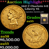 ***Auction Highlight*** 1847 C Charlotte 9-E Gold Liberty Half Eagle 5 Graded Choice AU By USCG (fc)