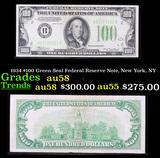 1934 $100 Green Seal Federal Reserve Note, New York, NY Grades Choice AU/BU Slider