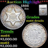 ***Auction Highlight*** 1866 Three Cent Silver 3cs Graded ms64 details By SEGS (fc)