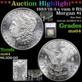 ***Auction Highlight*** 1883/18-3-s vam 9 R5 Morgan Dollar $1 Graded ms64 By SEGS (fc)