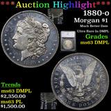 ***Auction Highlight*** 1880-o Morgan Dollar $1 Graded ms63 DMPL By SEGS (fc)