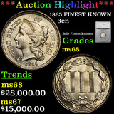 ***Auction Highlight*** 1865 FINEST KNOWN Three Cent Copper Nickel 3cn Graded ms68 By SEGS (fc)