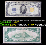 1934A $10 Silver Certificate North Africa  WWII Emergency Currency Grades vf+