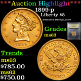 ***Auction Highlight*** 1899-p Gold Liberty Half Eagle 5 Graded Select Unc By USCG (fc)