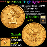 ***Auction Highlight*** 1901-s /s FS-501 RPM Gold Liberty Half Eagle 5 Graded Select Unc By USCG (fc