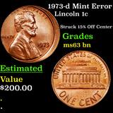1973-d Mint Error Lincoln Cent 1c Grades Select Unc BN