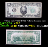 **Star Note** 1934D $20 Federal Reserve Note Grades vf+