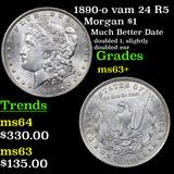1890-o vam 24 R5 Morgan Dollar $1 Grades Select+ Unc