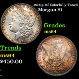 1878-p 7tf Colorfully Toned Morgan Dollar $1 Grades Choice Unc