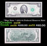 *Star Note * 1976 $2 Federal Reserve Note Grades Choice AU/BU Slider