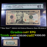 **Star Note** 2004A $10 Federal Reserve Note FR-2041-L* Graded cu67 EPQ By PMG