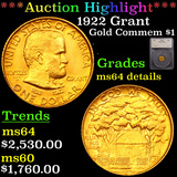 ***Auction Highlight*** 1922 Grant Gold Commem Dollar 1 Graded ms64 details By SEGS (fc)