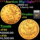 ***Auction Highlight*** 1890-cc Gold Liberty Eagle $10 Graded vf35 By SEGS (fc)