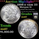 ***Auction Highlight*** 1898-o vam 23 Morgan Dollar $1 Graded ms67 By SEGS (fc)