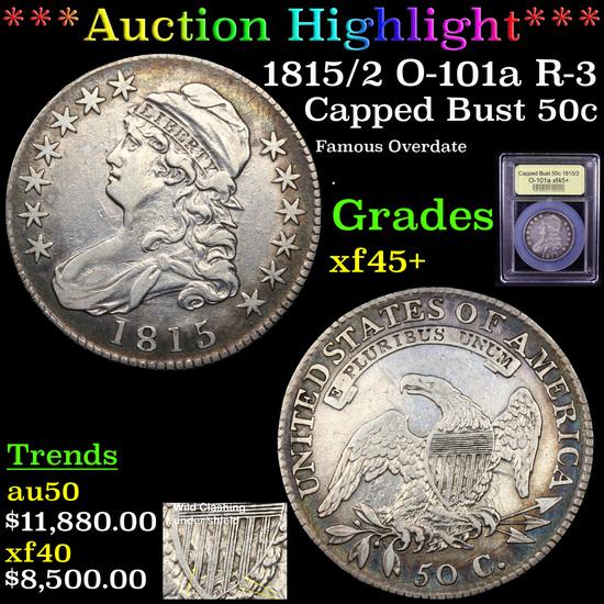 ***Auction Highlight*** 1815/2 O-101a R-3 Capped Bust Half Dollar 50c Graded xf+ By USCG (fc)