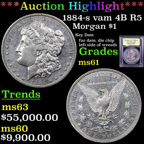 ***Auction Highlight*** 1884-s vam 4B R5 Morgan Dollar $1 Graded BU+ By USCG (fc)