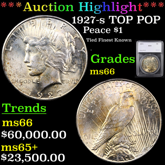 ***Auction Highlight*** 1927-s TOP POP Peace Dollar $1 Graded ms66 By SEGS (fc)
