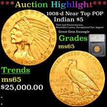 1908-d Near Top POP Gold Indian Half Eagle $5