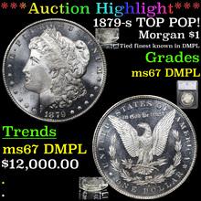 1879-s TOP POP! Morgan Dollar $1 Graded ms67 DMPL
