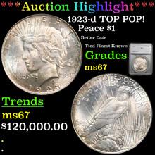 1923-d TOP POP! Peace Dollar $1 Graded ms67